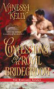 Confessions of a Royal Bridgegroom by Vanessa Kelly