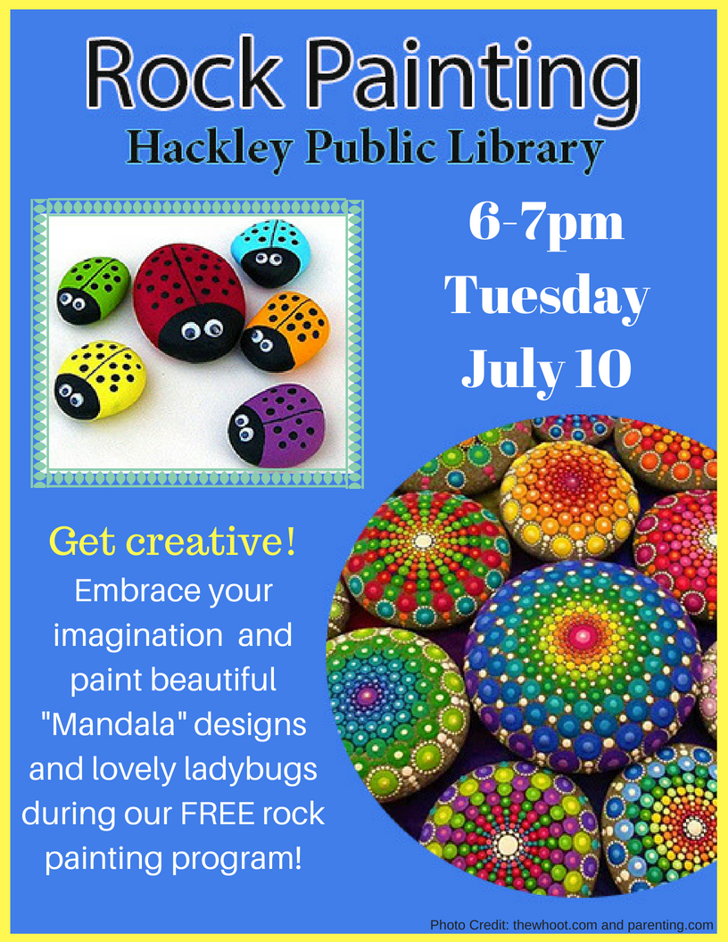 Rock Painting Hackley Public Library, 6-7pm, Tuesday, July 10, with painted rocks of ladybugs and mandala designs.