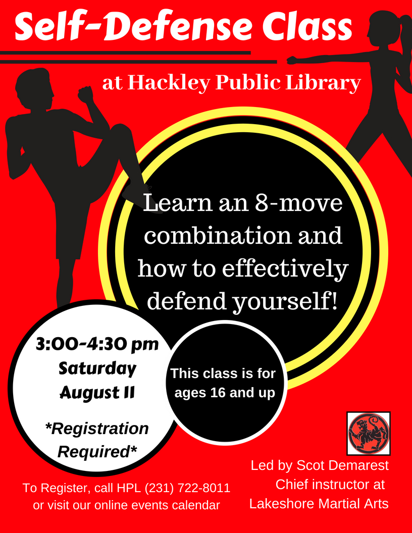 Self Defense class at HPL! Registration required as space is limited. Class will be August 11, from 3-4:30pm!